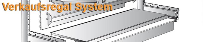 Verkaufsregale System
